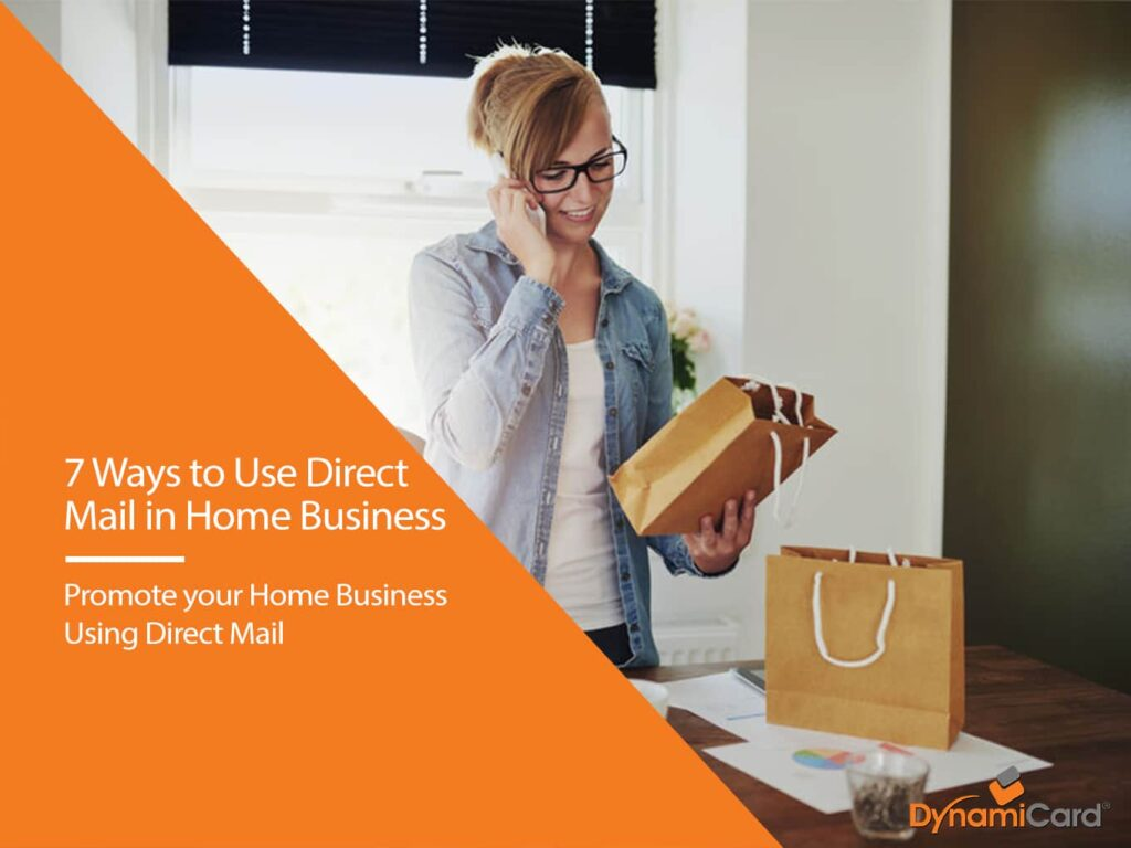 7 Ways to Use Direct Mail in Home Business